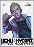 Uchu Kyodai. Fratelli nello spazio vol. 19