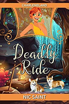 Deadly Ride (Charleneland Book 1) by [Saint, Nic]