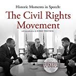 The Civil Rights Movement: Historic Moments in Speech |  The Speech Resource Company - editor