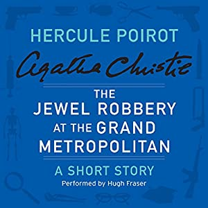 The Jewel Robbery at the Grand Metropolitan Audiobook