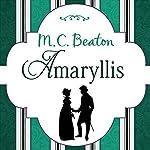 Amaryllis: Ladies in Love | M. C. Beaton