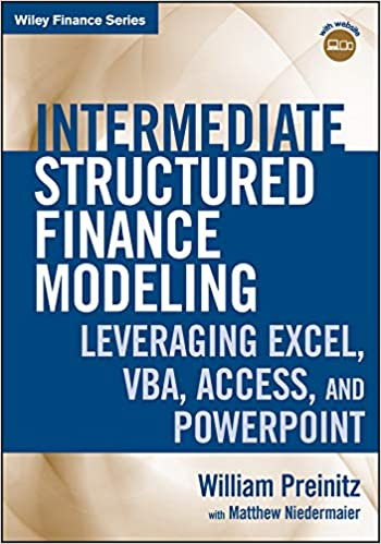 Intermediate Structured Finance Modeling: Leveraging Excel, VBA
