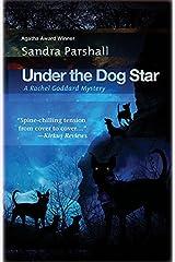 Under the Dog Star (Rachel Goddard Mysteries) Hardcover