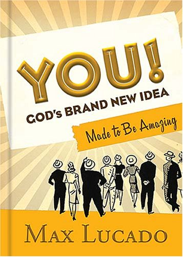 You!: God's Brand New Idea, Made to Be - Brand Idee