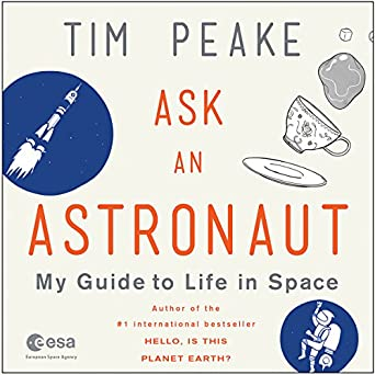 ask an astronaut my guide to life in space by tim peake - photo #13