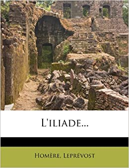 Book L'iliade... (French Edition)