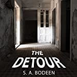 The Detour | S. A. Bodeen