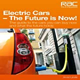 Electric Cars the Future Is Now!, David Isaacs and Arvid Linde, 184584310X