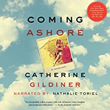 Coming Ashore: A Memoir Audiobook by Catherine Gildiner Narrated by Nathalie Toriel
