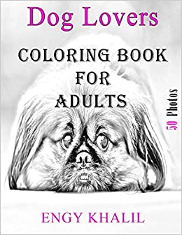 Amazon Coloring Book For Adults Dog 9781978002739 Engy Khalil Books