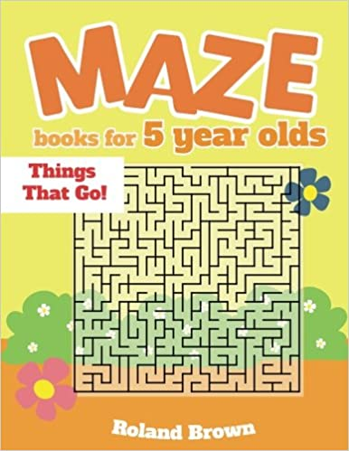 Maze Books For 5 Year Olds Things That Go Maze Book Preschool