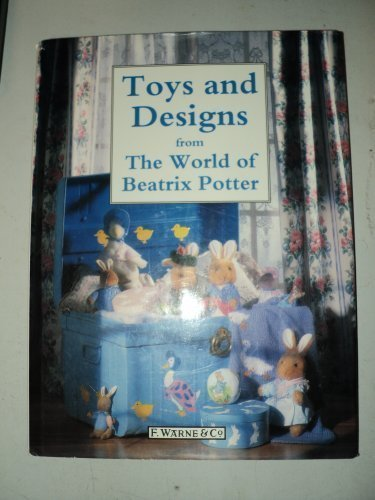 Toys and Designs from the World of Beatrix Potter
