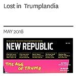Lost in Trumplandia   Patricia Lockwood