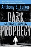 Dark Prophecy, Anthony E. Zuiker and Duane Swierczynski, 0525951857