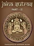 Jaina Sutras (Part II Book 45) (English Edition)