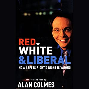 Red, White & Liberal Audiobook
