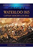 Waterloo 1815, Cavalie Mercer and Bob Carruthers, 1781591466