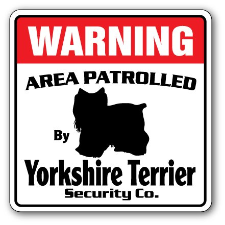 SignMission Yorkshire Terrier Security Decal Area Patrolled Dog Yorkie Guard Funny Gag Lover, 3 Pack of - 4