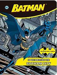 Batman - O guardião de Gotham City
