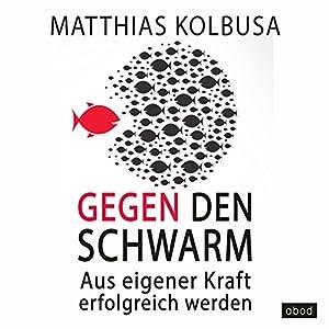 Gegen den Schwarm Audiobook