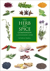 The Herb and Spice Companion: A Connoisseur's Guide