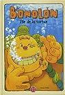 Bonolon, tome 2 : L'île de la tortue par Kitahara