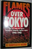 img - for Flames over Tokyo book / textbook / text book