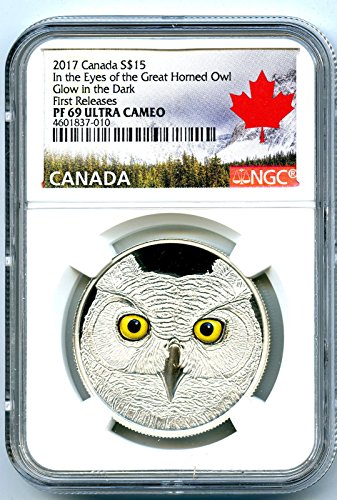 2017 CA CANADA SILVER PROOF GLOW IN THE DARK IN THE EYES OF THE GREAT HORNED OWL FIRST RELEASES $15 PF69 UCAM NGC