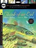 Think of an Eel with Audio, Peggable, Karen Wallace, 076364398X