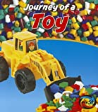 Journey of a Toy, John Malam, 143296612X