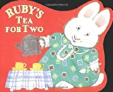 Ruby's Tea for Two (Max and Ruby)