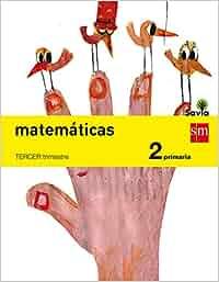Matemáticas. 2 Primaria. Savia - Pack de 3 libros
