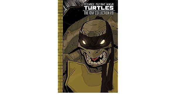 Teenage Mutant Ninja Turtles: The IDW Collection Vol. 9 ...