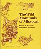 img - for The Wild Mammals of Missouri. 1976 Edition book / textbook / text book