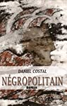 Négropolitain par Costal