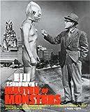 Eiji Tsuburaya - Master of Monsters, August Ragone, 0811860787