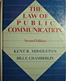 Law of Public Communication, Middleton, Kent and Chamberlin, Bill F., 0801304490