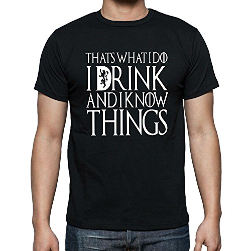 fresh tees I Drink and I Know Things T- Shirts (2X- Large, Black)