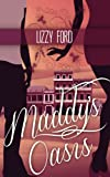 Maddy's Oasis, Lizzy Ford, 1463683553