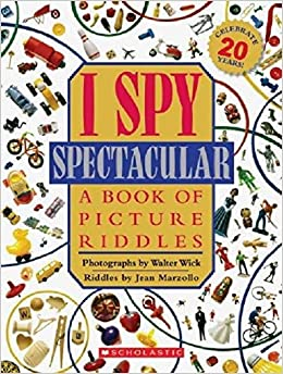I Spy Spectacular: A Book Of Picture Riddles por Jean Marzollo epub