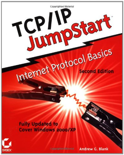 TCP/IP JumpStart: Internet Protocol Basics