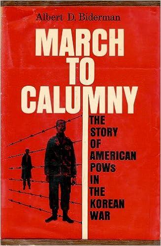 March to Calumny, Biderman, Albert D.