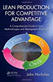 Lean Production Competitive Advantage, John Nicholas, 1439820961