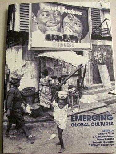 Emerging Global Cultures