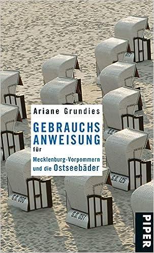 Gebrauchsanweisung Fur Mecklenburg Vorpommern Und Die Ostseebader Amazon De Grundies Ariane Bucher