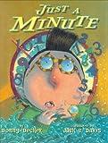 Just a Minute, Bonny Becker, 0689833741