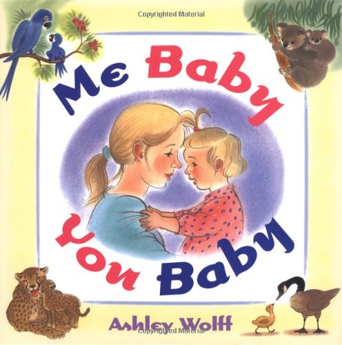 Download Me Baby, You Baby PDF