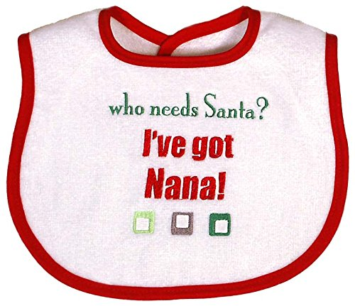 Raindrops Embroidered Bib, Who Needs Santa, I've got Nana