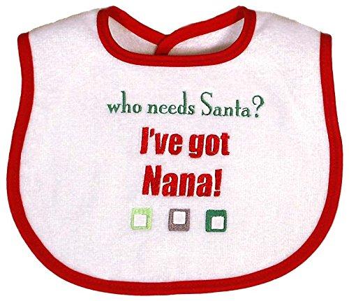 Raindrops Embroidered Bib, Who Needs Santa, I've got Nana