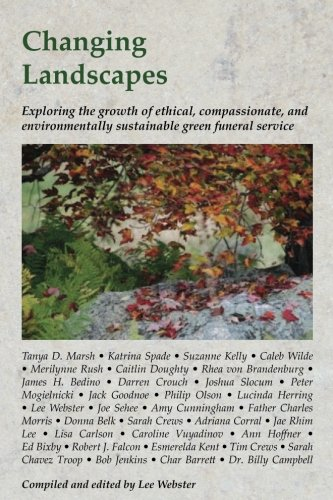Changing Landscapes: Exploring the growth of ethical, compassionate, and environmentally sustainable green funeral practices